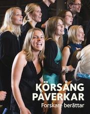 Körsång påverkar - Red Gunnel Fagius, Lena Ekman Frisk