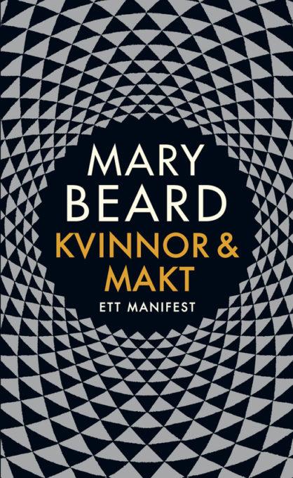 Kvinnor och makt. Ett manifest - Mary Beard